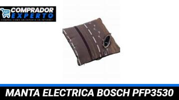 Manta Eléctrica Bosch PFP3530
