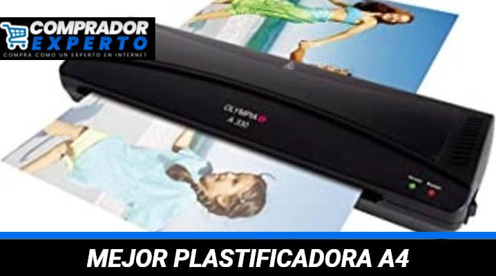 Mejores Plastificadoras A4