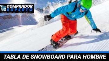 Mejores Tablas de Snowboard para Hombre